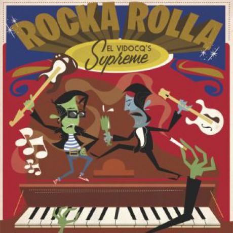 ROCKA ROLLA: El Vidoq's Supreme LP+CD