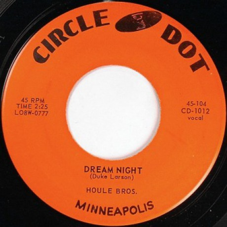 "HOULE BROTHERS ‎""Dream Night / Sometimes I Feel Like Leaving Town"" 7"""