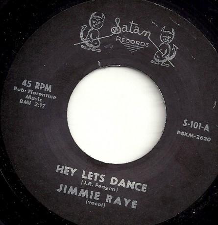 "JIMMIE RAYE ""HEY LET'S DANCE / FORGIVE ME"" 7"""