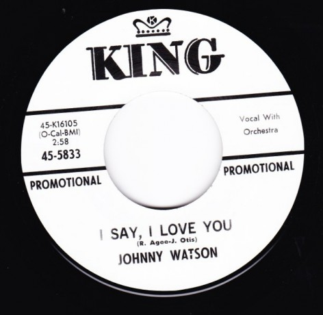 """JOHNNY WATSON """"I SAY I LOVE YOU / YOU BETTER LOVE ME"""" 7"""""""