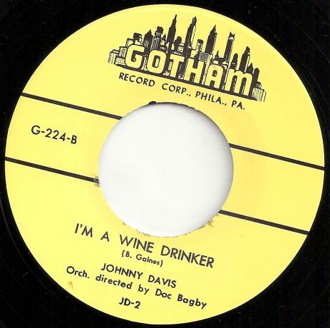 """JOHNNY DAVIS """"I'M A WINE DRINKER"""" / MADMAN TAYLOR """"DIG DADDY SLACK"""" 7"""""""