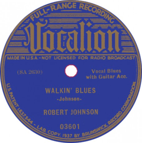 "ROBERT JOHNSON ""SWEET HOME CHICAGO/ WALKIN' BLUES"" 7"""