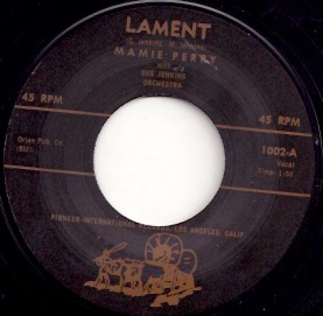 "MAMIE PERRY ""LAMENT / LOVE LOST"""