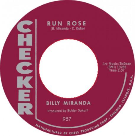 """BILLY MIRANDA """"RUN ROSE/ GO AHEAD"""" 7"""""""