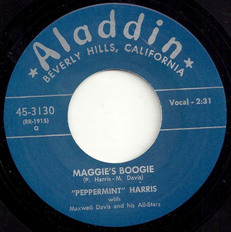 "PEPPERMINT HARRIS ""MAGGIES BOOGIE / I GOT LOADED"" 7"""