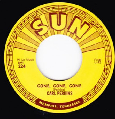 "CARL PERKINS ""GONE GONE GONE / LET THE JUKEBOX KEEP ON PLAYING"" 7"""