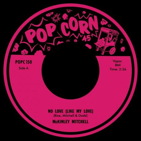 "McKinley Mitchell ""No Love Like Your Love"" / Byrdie Green ""Tremblin"" 7"""