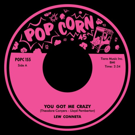 """LEW CONETTA """"You Got Me Crazy"""" / JIMMY ROGERS """"What Have I Done"""" (Alt) 7"""""""