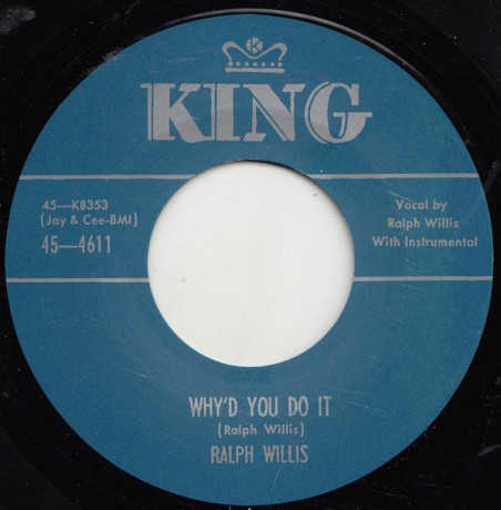 "RALPH WILLIS ""WHY'D YOU DO IT/  GOING TO HOP ON DOWN THE LINE"" 7"""