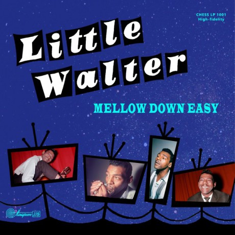 "LITTLE WALTER ""Mellow Down Easy"" 10"""