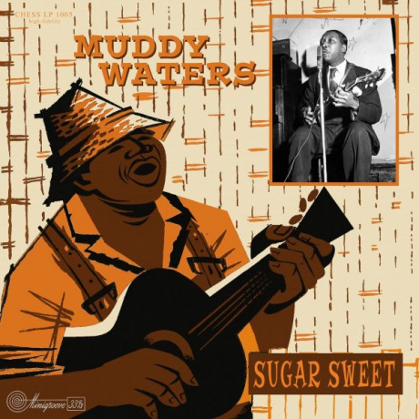 "MUDDY WATERS ""Sugar Sweet"" 10"""