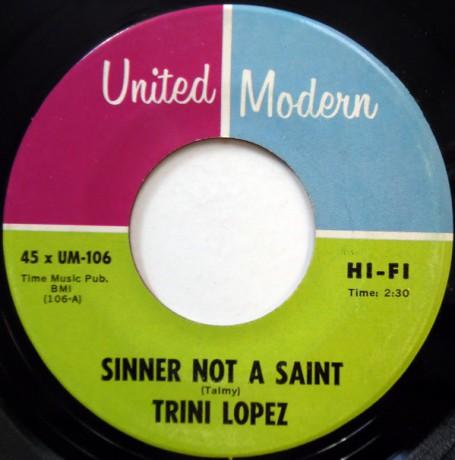 "TRINI LOPEZ ""Sinner Not A Saint / If"" 7"""