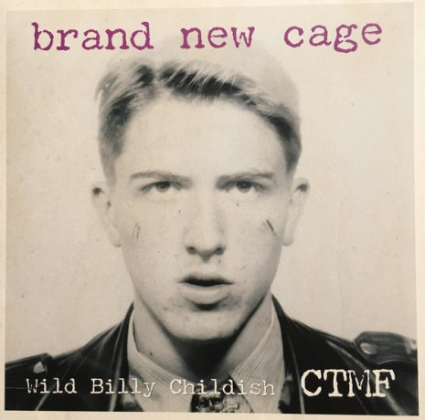 "BILLY CHILDISH & CTMF ""BRAND NEW CAGE"" LP"