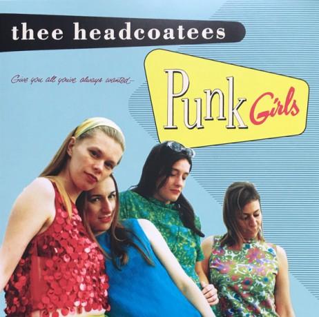"HEADCOATEES ""Punk Girls"" LP"