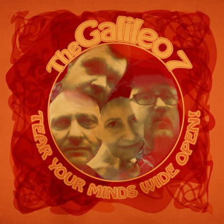 """GALILEO 7 """"Tear Your Minds Wide Open"""" LP"""