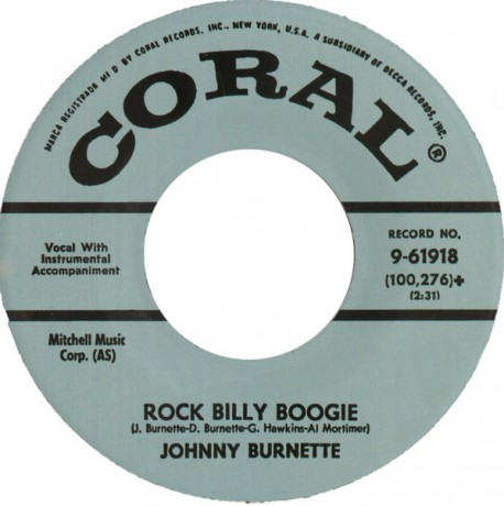 "Johnny Burnette ""Rock Billy Boogie / If You Want It Enough"" 7"""