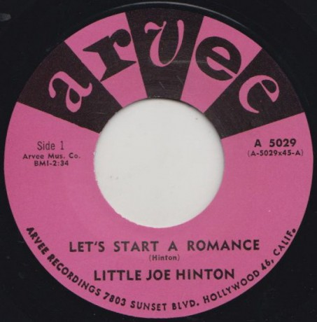"LITTLE JOE HINTON ""LETS START A ROMANCE / YOUR KIND OF LOVE"" 7"""