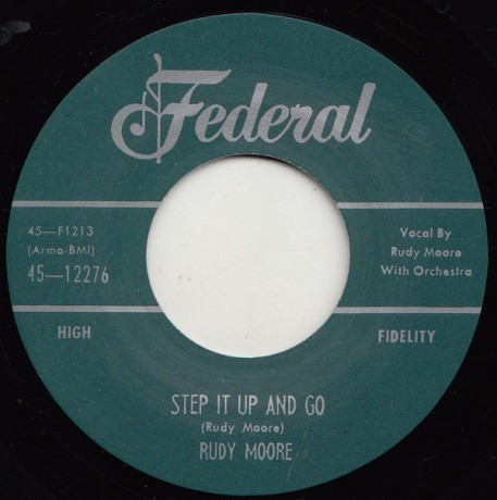 "RUDY MOORE ""STEP IT UP AND GO / LET ME COME HOME"" 7"""