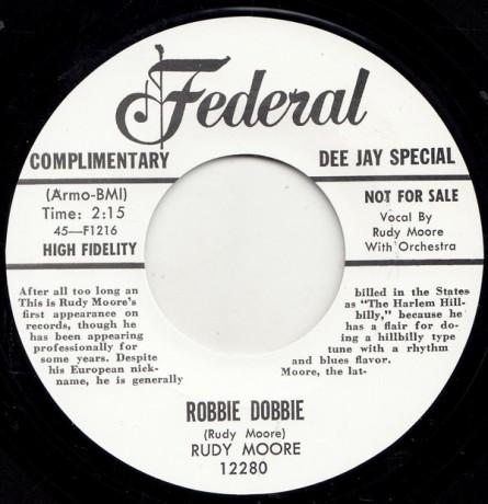 "RUDY MOORE ""ROBBIE DOBBIE / I'LL BE HOME TO SEE YOU TOMORROW NIGHT"" 7"""