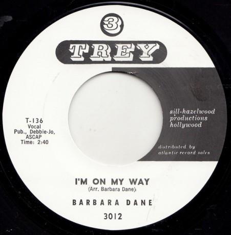 """BARBARA DANE """"I'M ON MY WAY / GO 'WAY FROM MY WINDOW"""" 7"""""""