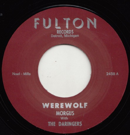 "MORGUS & THE DARINGERS ""WEREWOLF /THE MORGUS CREEP"" 7"""