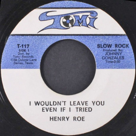 """HENRY ROE """"IF IT'S LOVING YOU WANT / I WOULDN'T LEAVE YOU EVEN I TRIED"""" 7"""""""
