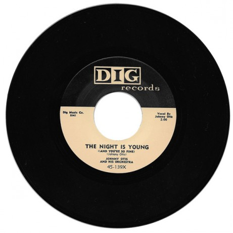 "JOHNNY OTIS ""THE NIGHT IS YOUNG / STOP, LOOK AND LOVE ME"" 7"""