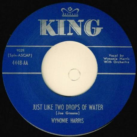 "WYNONIE HARRIS ""JUST LIKE TWO DROPS OF WATER / TREMBLIN'"" 7"""