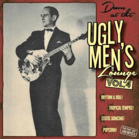 "Down At The Ugly Men's Lounge Vol. 4 10""+CD"