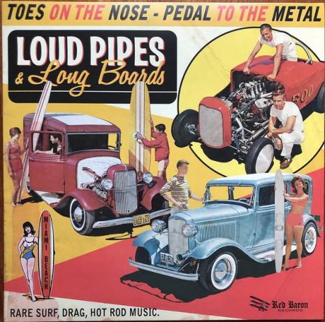 LOUD PIPES & LONG BOARDS LP