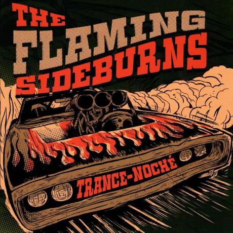 """FLAMING SIDEBURNS """"Trance-Noché"""" 7"""""""