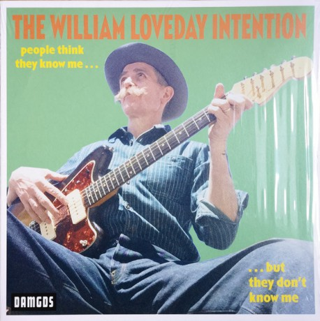 "WILLIAM LOVEDAY INTENTION ""People Think They Know Me ... ... But They Don't Know Me"" LP"