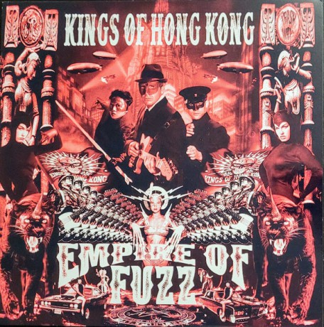 "KINGS OF HONG KONG ""Empire Of Fuzz"" LP"