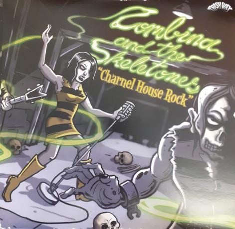 "ZOMBINA & THE SKELETONES ""Charnel House Rock"" LP"