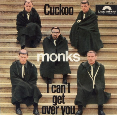 """MONKS """"Cuckoo / I Can't Get Over You"""" 7"""""""