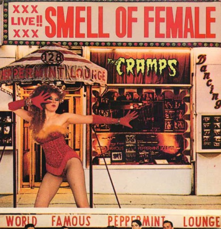 "CRAMPS ""Smell Of Female"" LP"