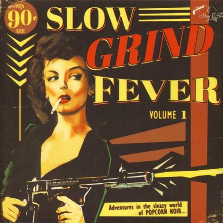 SLOW GRIND FEVER VOL.1 LP