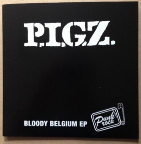 "P.I.G.Z. ""Bloody Belgium"" 7"""