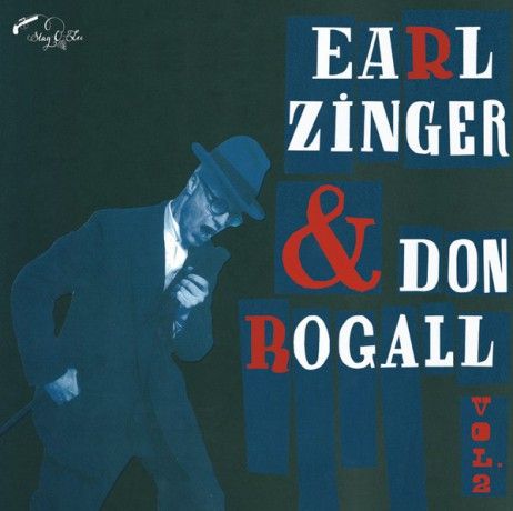 "EARL ZINGER & DON ROGALL ""VOLUME 2"" 10"""