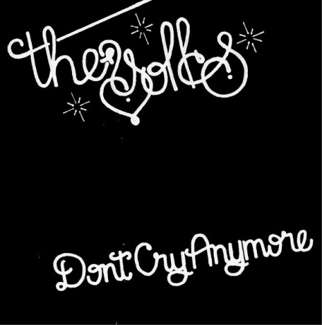 "YOLKS ""Don't Cry Anymore/ I Wanna Be Dumb"" 7"""