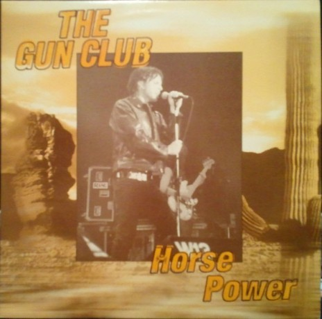 "GUN CLUB ""Horse Power"" LP (yellow)"