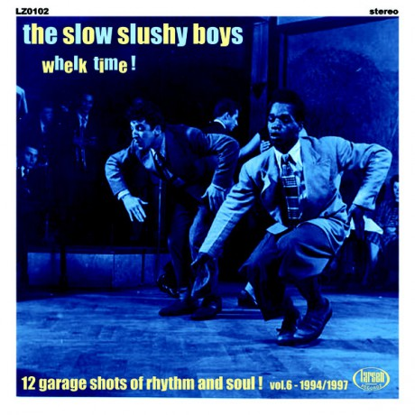 "SLOW SLUSHY BOYS ""Whelk Time!"""