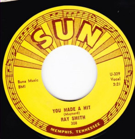 "RAY SMITH ""YOU MADE A HIT / WHY WHY WHY"" 7"""