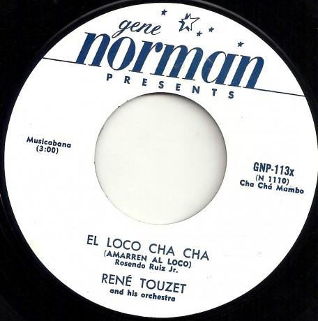 """RENE TOUZET """"EL LOCO CHA CHA"""" / CHUCK BERRY """"HAVANA MOON"""" 7"""""""