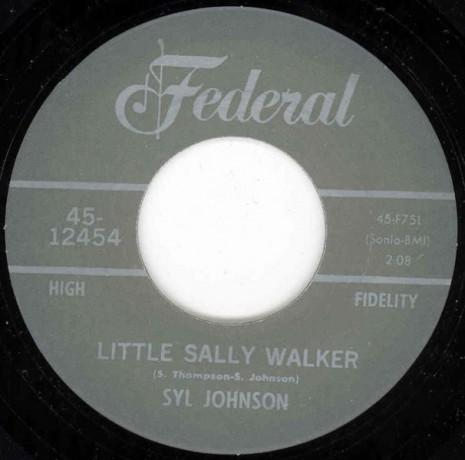 "SYL JOHNSON ""LITTLE SALLY WALKER/ I Resign From Your Love"" 7"""