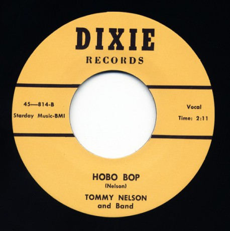 "TOMMY NELSON ""Hobo Bop/Honey Moon Blues"" 7"""