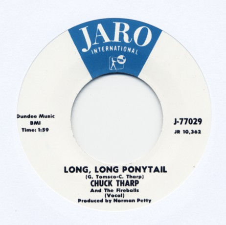 "CHUCK THARP And The Fireballs ""Long, Long Ponytail / Let There Be Love"" 7"""