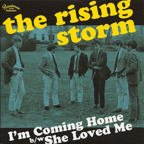 """RISING STORM """"I'm Coming Homing/ She Loved Me"""" 7"""""""