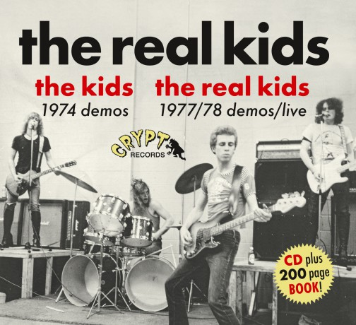 "REAL KIDS ""The Kids 1974 Demos / The Real Kids 1977/78 Demos / Live"" CD plus book"