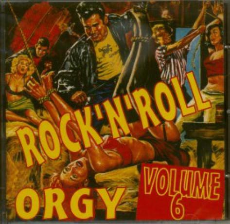ROCK'N'ROLL ORGY Volume 6 CD